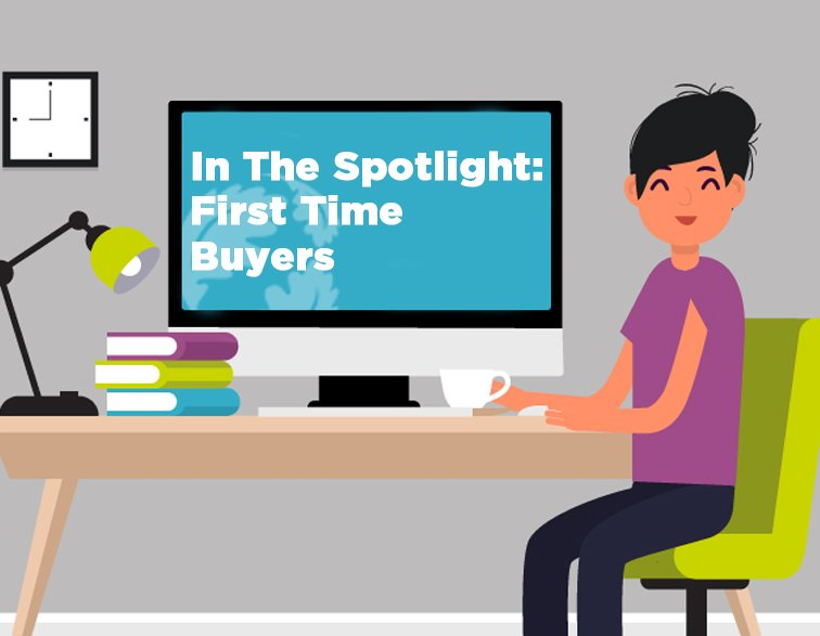 In The Spotlight: First Time Buyers | Featured Image